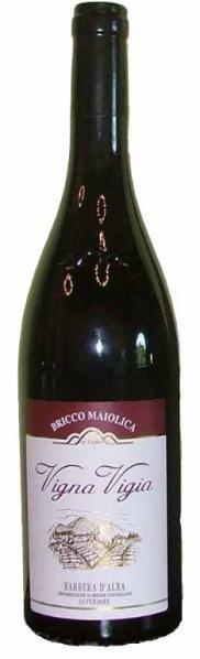 Vigna Vigia Barbera d'Alba Sup. DOC - Bricco Maiolica
